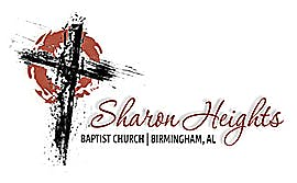 AL, Birmingham - Sharon Heights Baptist Church  |  ASSOCIATE PASTOR OF WORSHIP AND PASTORAL CARE